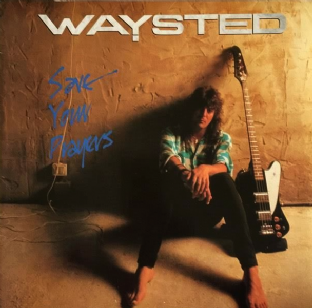 Waysted ‎- Save Your Prayers (LP) (VG/VG+)
